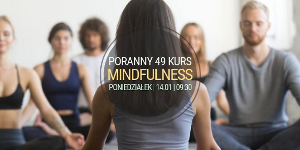 poniedziałkowy, poranny 49 Kurs Mindfulness (MBSR)