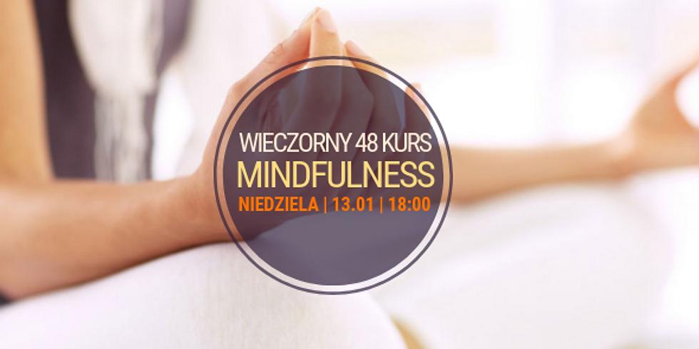 niedzielny, wieczorny 48 Kurs Mindfulness (MBSR)