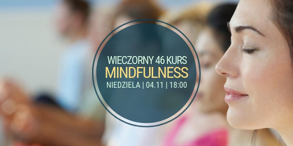 niedzielny, wieczorny 46 Kurs Mindfulness (MBSR)