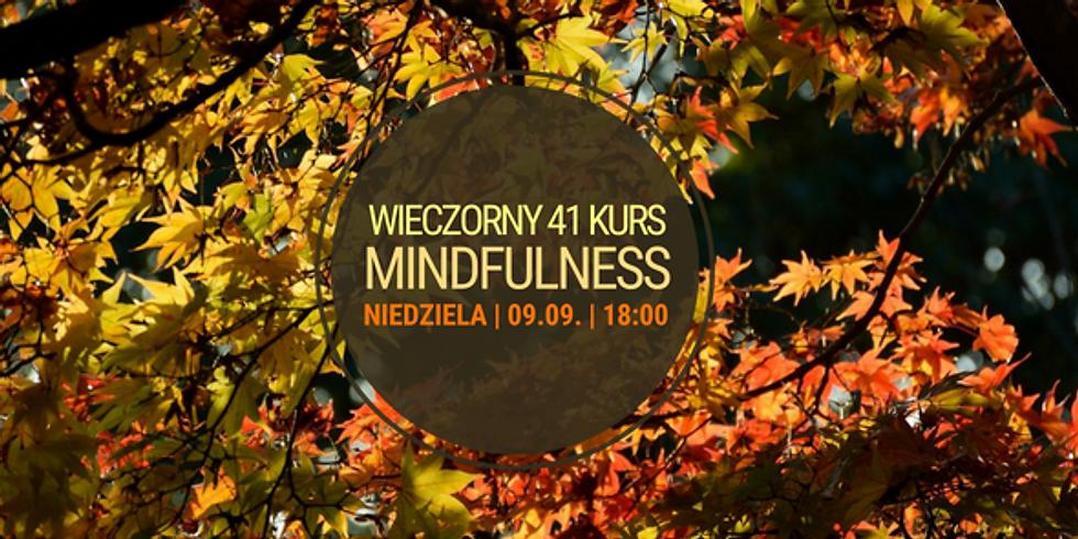 Niedzielny, wieczorny 41 Kurs Mindfulness (MBSR)