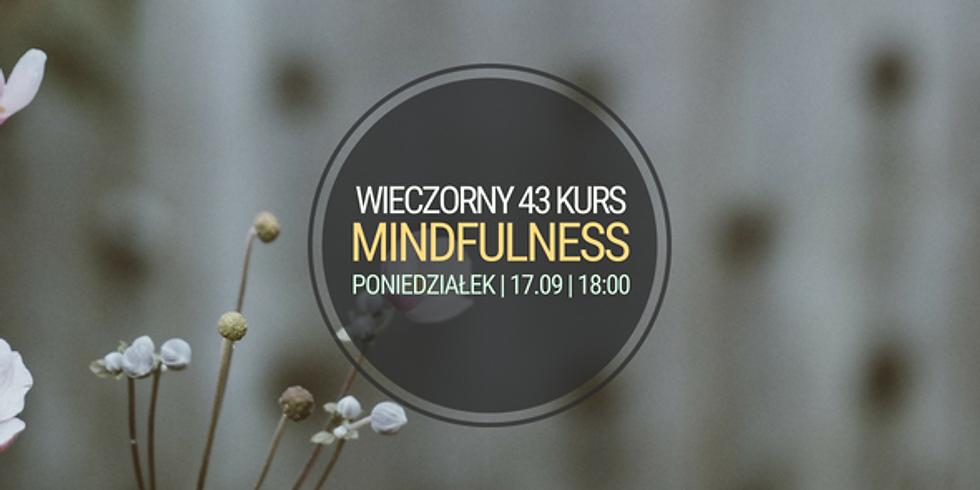 Poniedziałkowy, wieczorny 43 Kurs Mindfulness (MBSR)