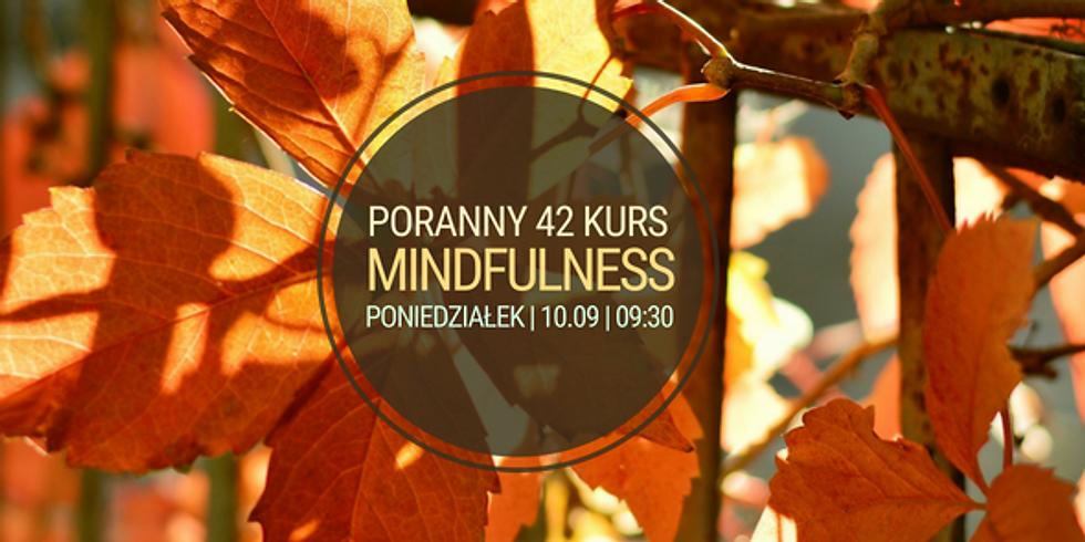 Poniedziałkowy, poranny 42 Kurs Mindfulness (MBSR)