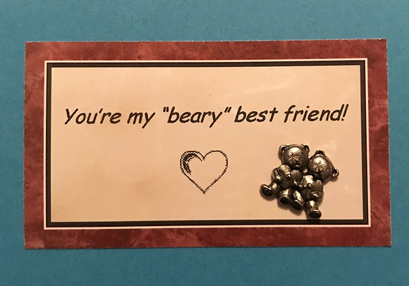 You Are My Beary Best Friend with Card