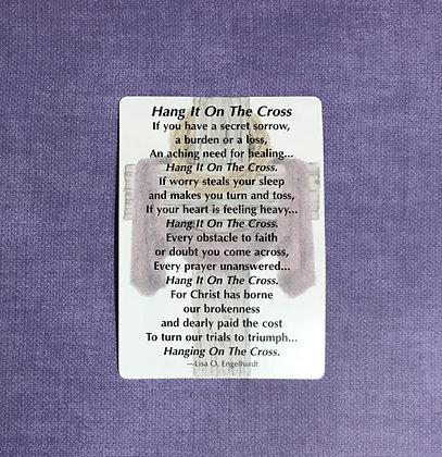 Hang It On The Cross Poem Card