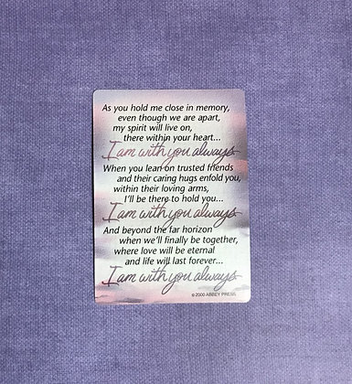 I Am With You Always Poem Card
