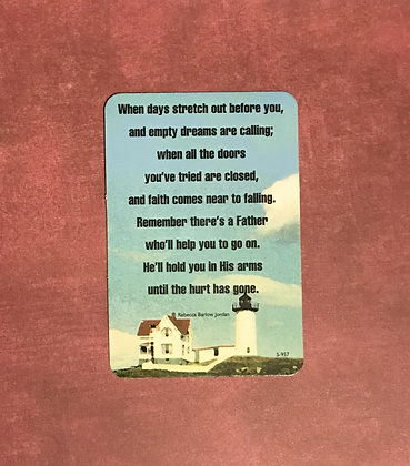 When Days Stretch Out Poem Card