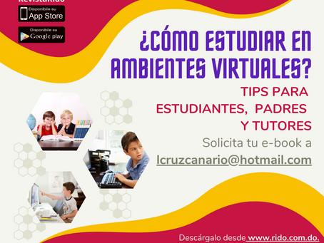 ¿Cómo estudiar en ambientes virtuales? Tips para estudiantes, padres y tutores.