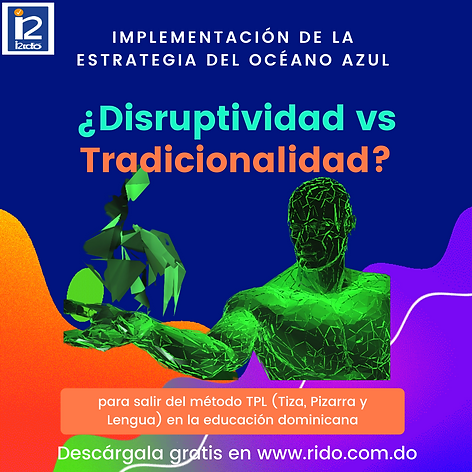 Â¿Disruptividad_vs_Tradicionalidad__(1).
