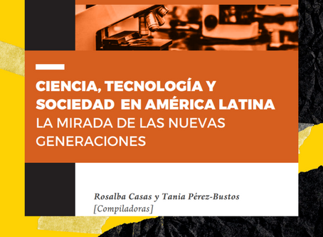 Ciencia, tecnología y sociedad en américa latina. La mirada de las nuevas generacione