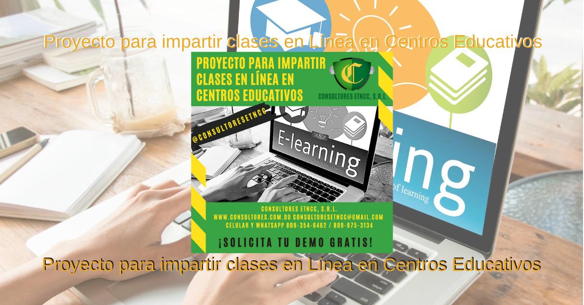 Proyecto para impartir clases en Línea en Centros Educativos