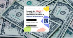 Impacto del COVID-19 en los Componentes Macroeconómicos de la República Dominicana