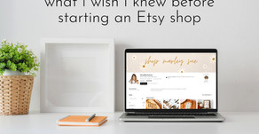 What I Wish I Knew Before Starting an Etsy Shop