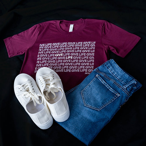 Give Life T-shirt (Maroon)