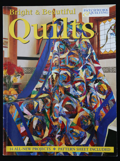Bright and Beautiful Quilts