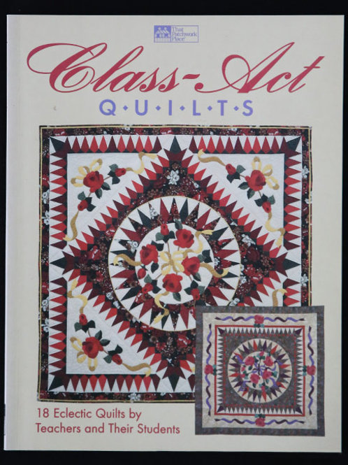 Class Act Quilts