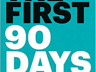 The First 90 Days