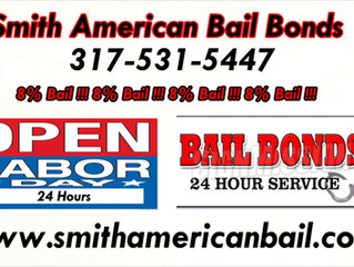 Smith American Bail Bonds!!! 24 Hours!!! Labor Day & Labor Day Weekend!!! 317-531-5447!!!