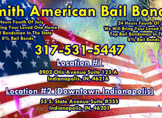 4th Of July! Bail Bonds! Bail Bonds Indianapolis! Bring Your LovedOne Home! 8% Bail! 317-531-5447