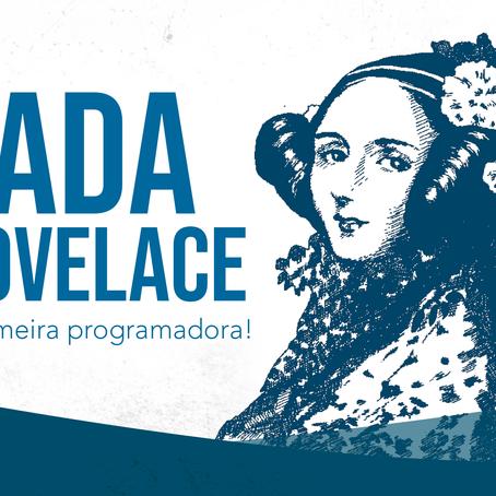 Ada Lovelace: A primeira programadora da história