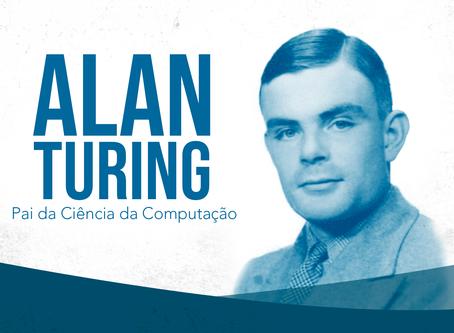 Alan Turing: Pai da Ciência da Computação