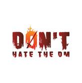 don't hate the DM-01.jpg