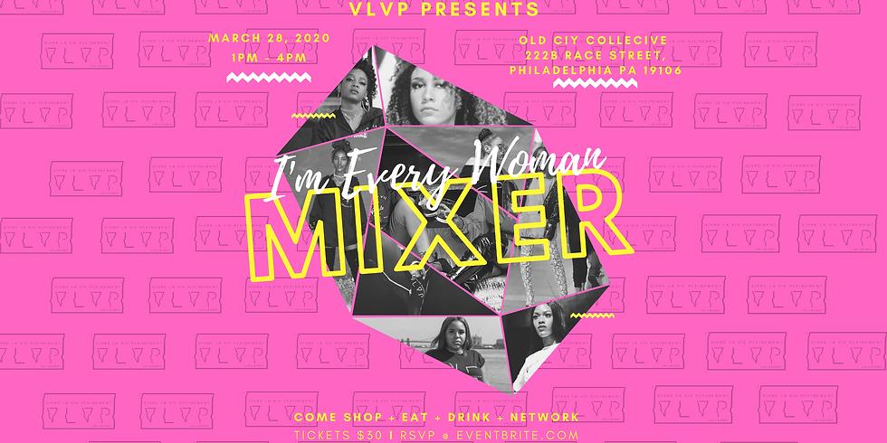 I'm Every Woman Mixer