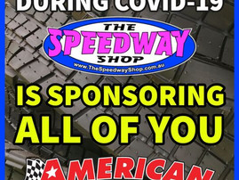 THE SPEEDWAY SHOP IS SPONSORING ALL OF YOU!