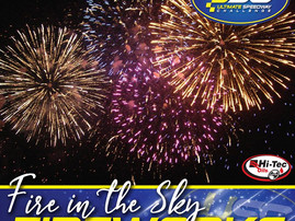 THE ULTIMATE FIRE IN THE SKY FIREWORKS DISPLAY!