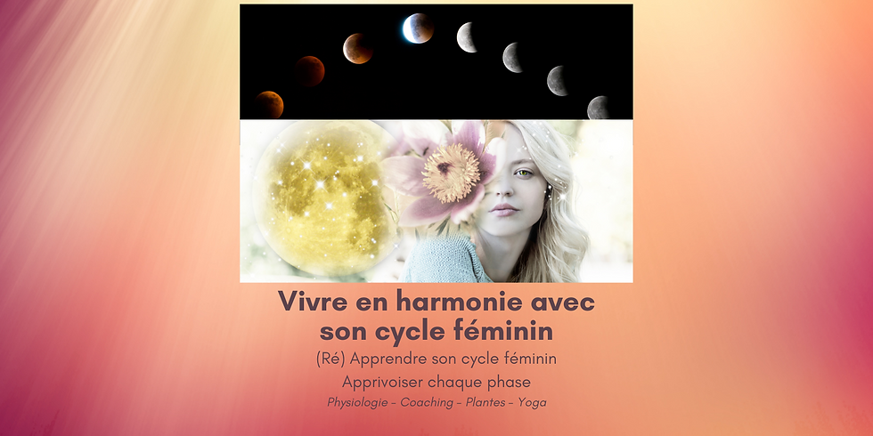 Vivre en harmonie avec son cycle féminin