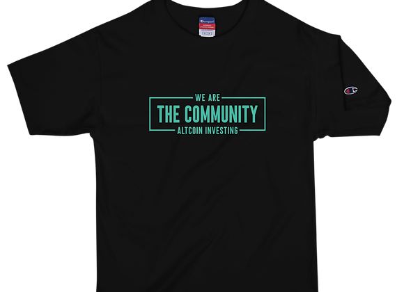 We Are The Altcoin Investing Community Champion Tee