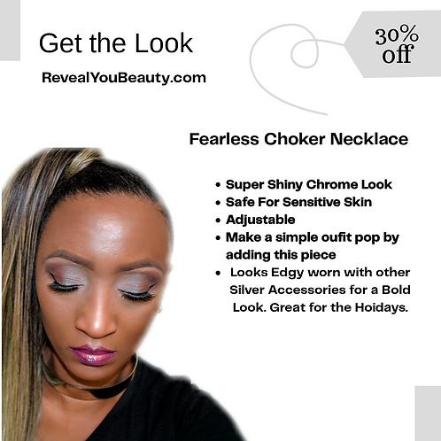 Fearless Choker
