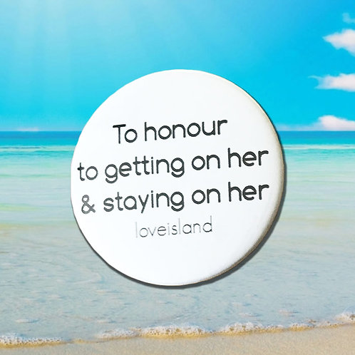 Love Island 'To Honour'