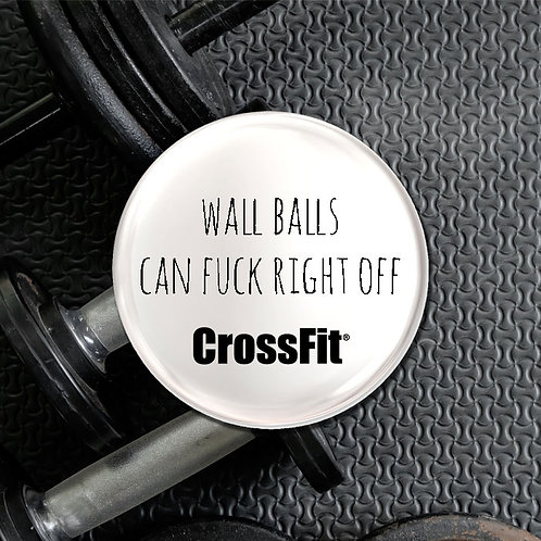 Wall Balls Can Fuck Right Off Crossfit Badge