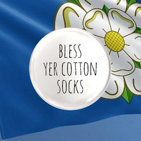 Bless Yer Cotton Socks