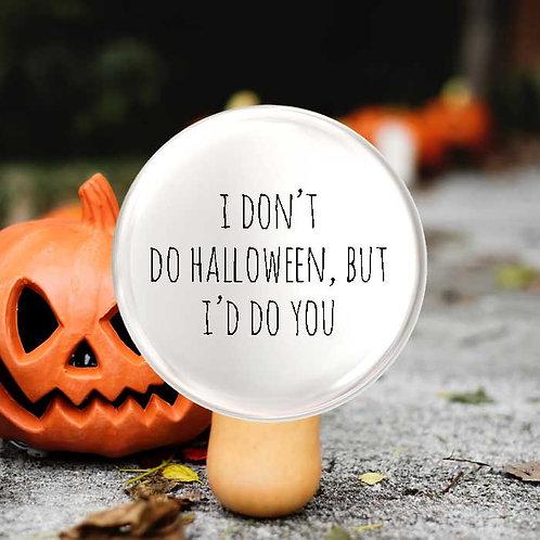 Don't do Halloween