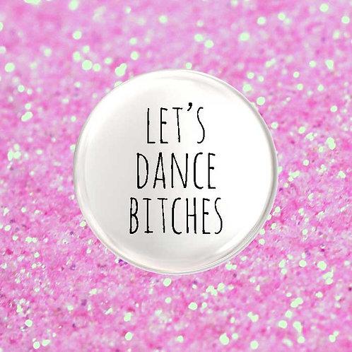 Let's Dance Bitches