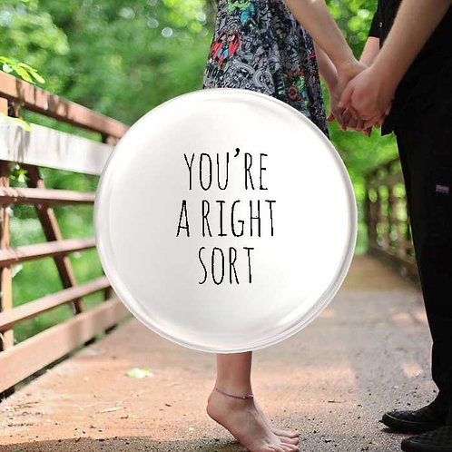 You're A Right Sort