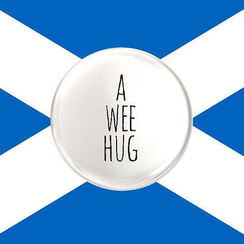 A Wee Hug