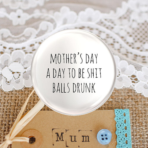 A Day to be Shit Balls Drunk