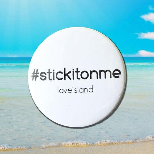 Love Island 'Stick it on me'