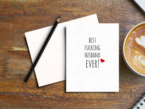 Best F**king Husband Ever Card