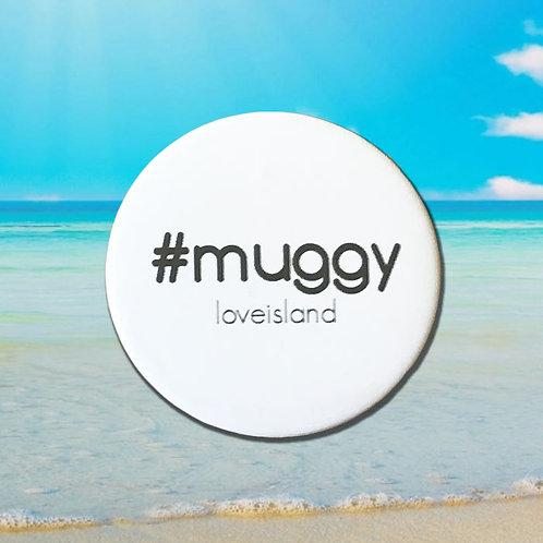 Love Island '#muggy'