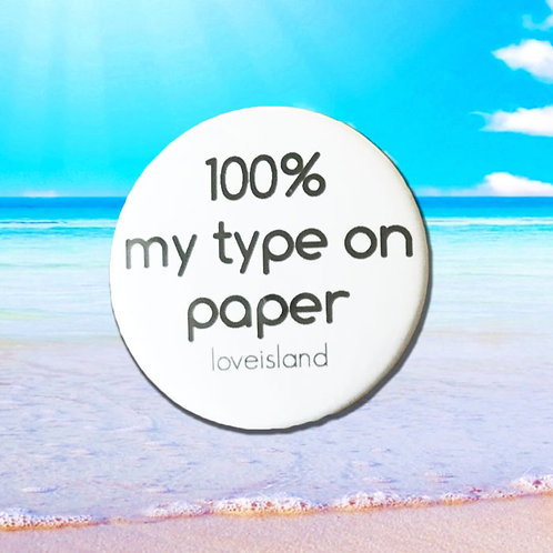 Love Island '100% my type on paper'