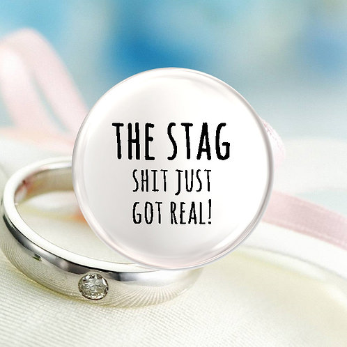 The Stag, Shit Just Got Real