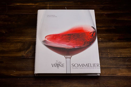 Wine Sommelier: A Journey Through the Culture of Wine
