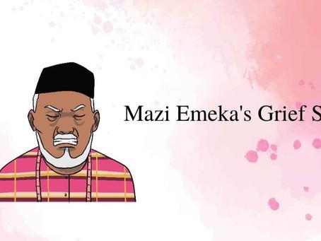 Mazi Emeka's Grief Story