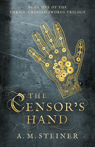 The Censor's Hand, book, novel, cover, A.M. Steiner