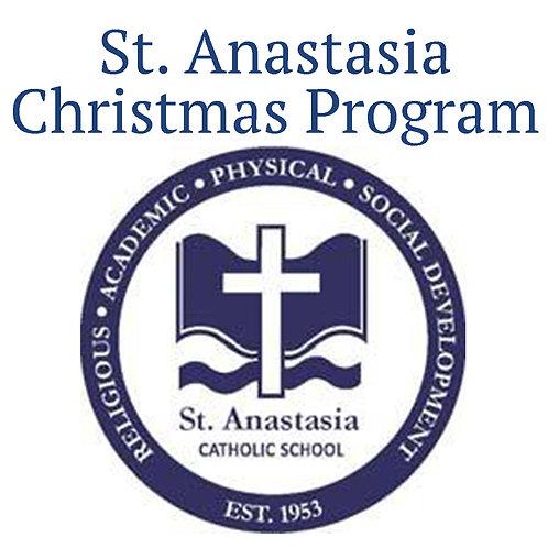 St. Anastasia: Christmas Performance - Dec 18, 2019