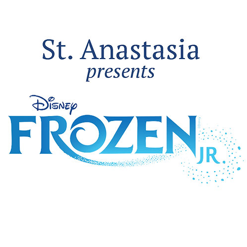 St. Anastasia: Disney's Frozen Jr. - Feb 1, 2020
