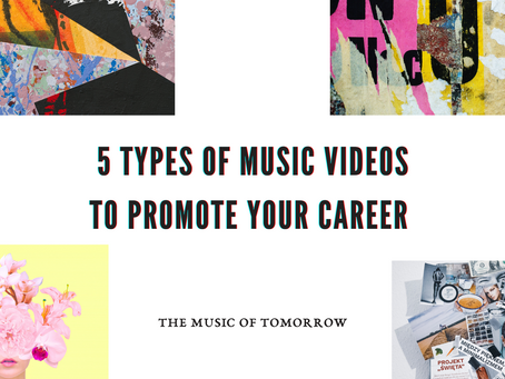 5 Types of Music Videos to Promote Your Career